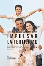 42 Recetas de Comidas Para Impulsar La Fertilidad