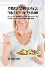 73 Recettes de Repas de Faible Teneur En Sodium