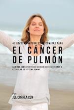 41 Recetas Naturales de Comidas Para El Cancer de Pulmon