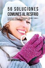 56 Soluciones Comunes Al Resfrio