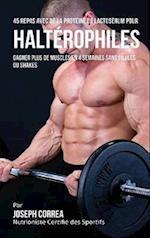 45 Repas Avec de La Proteine de Lactoserum Pour Halterophiles