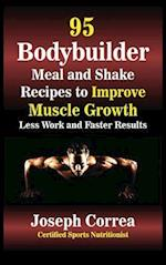 95 Bodybuilder Meal and Shake Recipes to Improve Muscle Growth