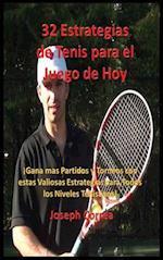 32 Estrategias de Tenis Para El Juego de Hoy