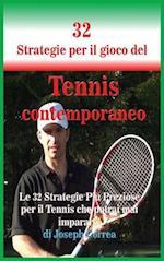 32 Strategie Per Il Gioco del Tennis Contemporaneo