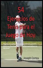 54 Ejercicios de Tenis Para El Juego de Hoy