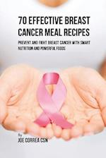70 Effective Breast Cancer Meal Recipes