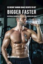 52 Weight Gaining Shake Recipes to Get Bigger Faster