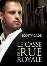 Le casse de la rue Royale af Scotty Cade