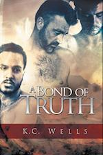 A Bond of Truth af K.C. Wells