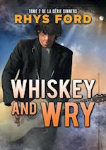 Whiskey and Wry (Serie Sinners, nr. 2)