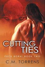 Cutting Ties (Pack Born, nr. 2)