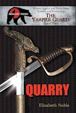 Quarry (Vampire Guard, nr. 2)