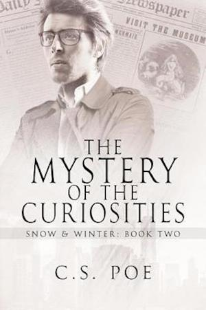 Mystery of the Curiosities af C.S. Poe