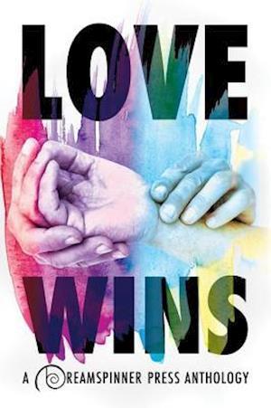 Love Wins af Nicole Dennis, Renee Stevens, Julie Lynn Hayes