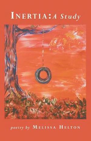Bog, paperback Inertia af Melissa Helton