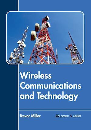 Wireless Communications and Technology