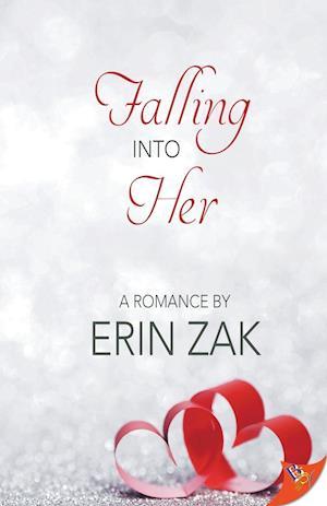 Bog, paperback Falling Into Her af Erin Zak