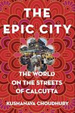 The Epic City af Kushanava Choudhury