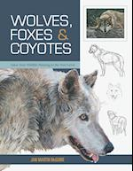 Wolves, Foxes & Coyotes (Wildlife Painting Basics)