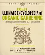 Rodale's Ultimate Encyclopedia of Organic Gardening