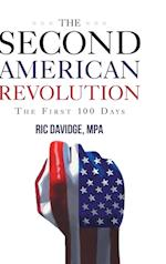 The Second American Revolution - First 100 Days