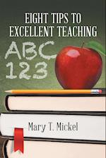 Eight Tips to Excellent Teaching