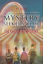 Mystery Seekers Club : The Three Ring Mystery