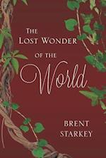 The Lost Wonder of the World