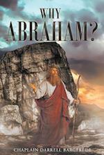 Why Abraham?