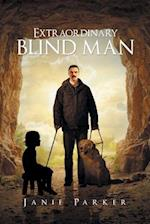 Extraordinary Blind Man