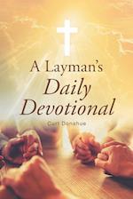 A Layman's Daily Devotional