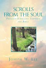 Scrolls From the Soul : Presents Scrolling Through the Bible