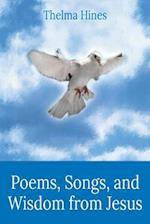 Poems, Songs, and Wisdom from Jesus