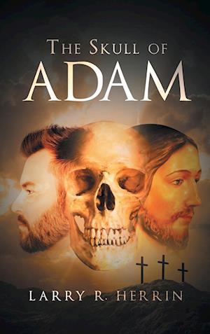 The Skull of Adam