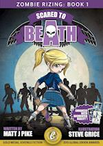 Scared to Beath (Zombie Rizing, nr. 1)