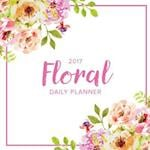 2017 Floral Daily Planner af Kalendar Press