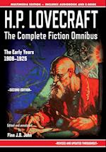 H.P. Lovecraft - The Complete Fiction Omnibus Collection - Second Edition: The Early Years: 1908-1925