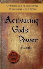 Activating God's Power in Josiah
