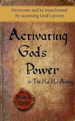 Activating God's Power in Tin Ko Ko Aung (Masculine Version)