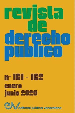 REVISTA DE DERECHO PUBLICO nO. 161-162 (ENERO-JUNIO 2020)