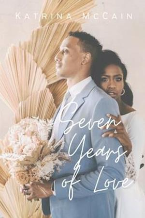 Seven Years of Love