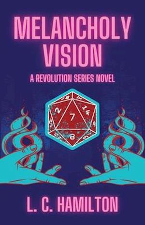 Melancholy Vision: A Revolution Series