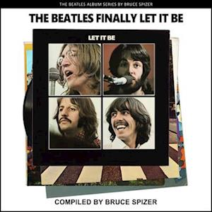 The Beatles Finally Let It Be