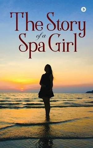 The Story of a Spa Girl