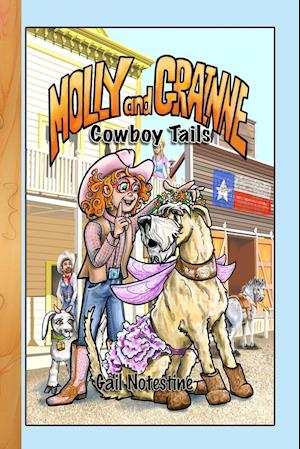 Cowboy Tails- A Molly and Grainne Story
