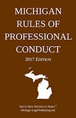 Michigan Rules of Professional Conduct; 2017 Edition