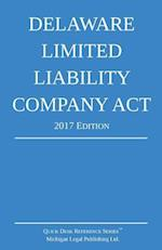 Delaware Limited Liability Company ACT; 2017 Edition
