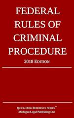 Federal Rules of Criminal Procedure; 2018 Edition