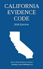 California Evidence Code; 2018 Edition