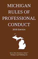 Michigan Rules of Professional Conduct; 2018 Edition